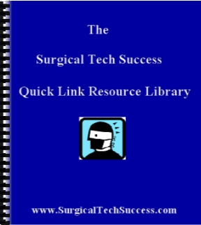 Surgical Tech Success Quick Link Resource Library